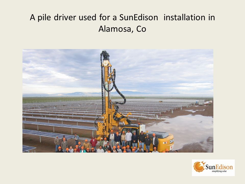 A pile driver used for a SunEdison installation in Alamosa, Co