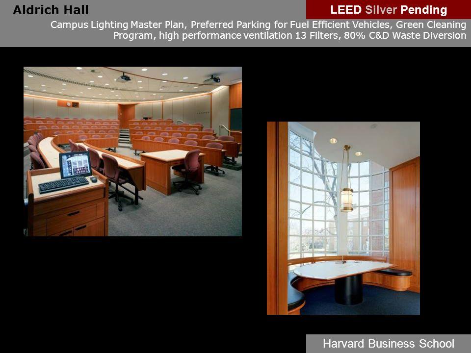 Aldrich Hall Campus Lighting Master Plan, Preferred Parking for Fuel Efficient Vehicles, Green Cleaning Program, high performance ventilation 13 Filte