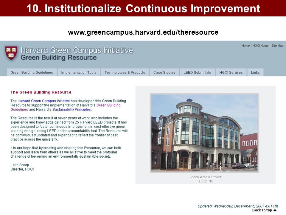 www.greencampus.harvard.edu/theresource Institutionalize Continuous Improvement 10. Institutionalize Continuous Improvement