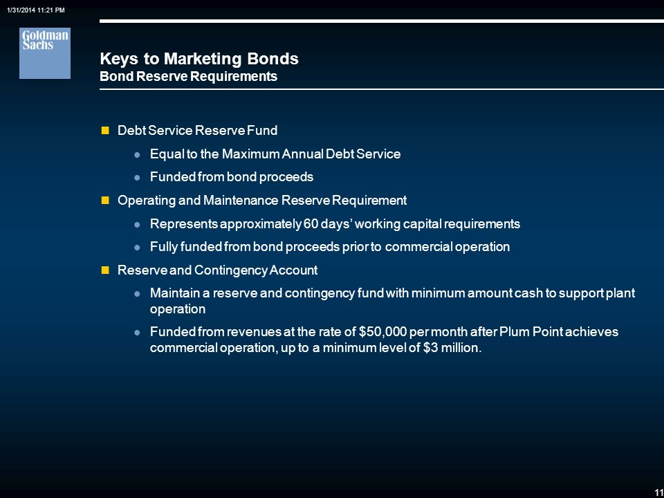1/31/2014 11:21 PM 10 Keys to Marketing Bonds Bond Security MJMEUCs revenues are derived from the long-term PPAs with each of seven Purchasers. The Un