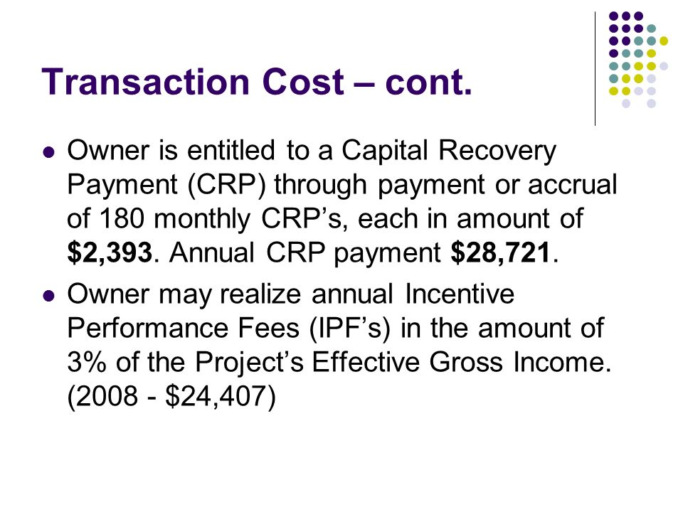 Transaction Cost – cont.