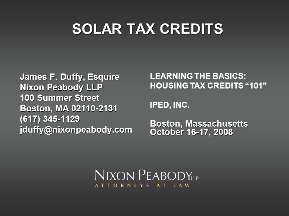 SOLAR TAX CREDITS James F.