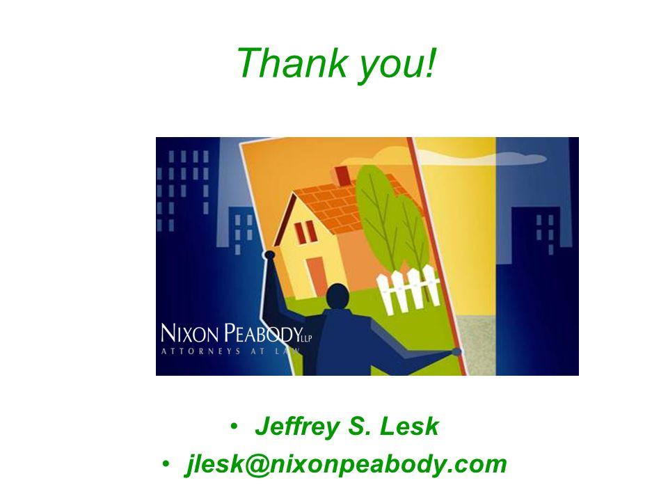 Jeffrey S. Lesk jlesk@nixonpeabody.com Thank you!