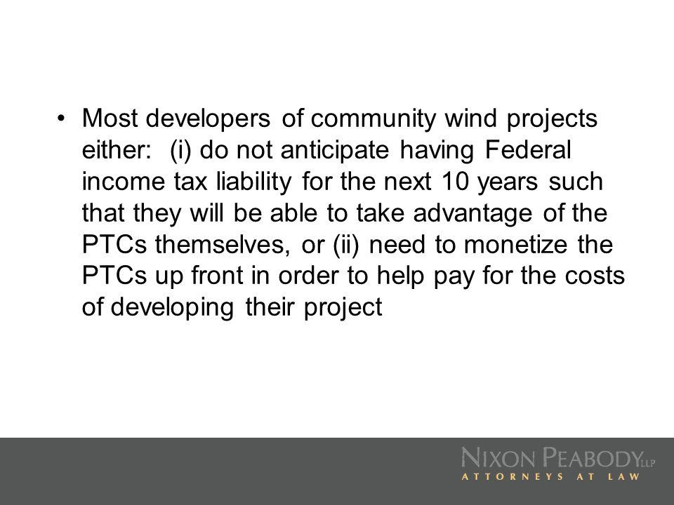 99% Limited Partner (Investor)1% General Partner (Developer) Limited Partnership (Owner) Wind Project