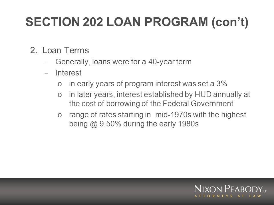 SECTION 202 LOAN PROGRAM (cont) 2.