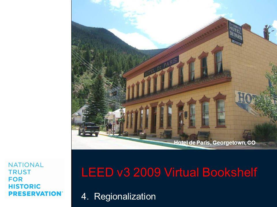 LEED v3 2009 Virtual Bookshelf 4. Regionalization Hotel de Paris, Georgetown, CO