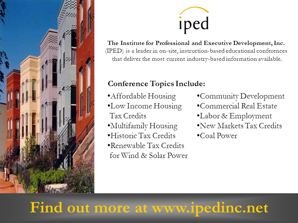Find out more at www.ipedinc.net The Institute for Professional and Executive Development, Inc.