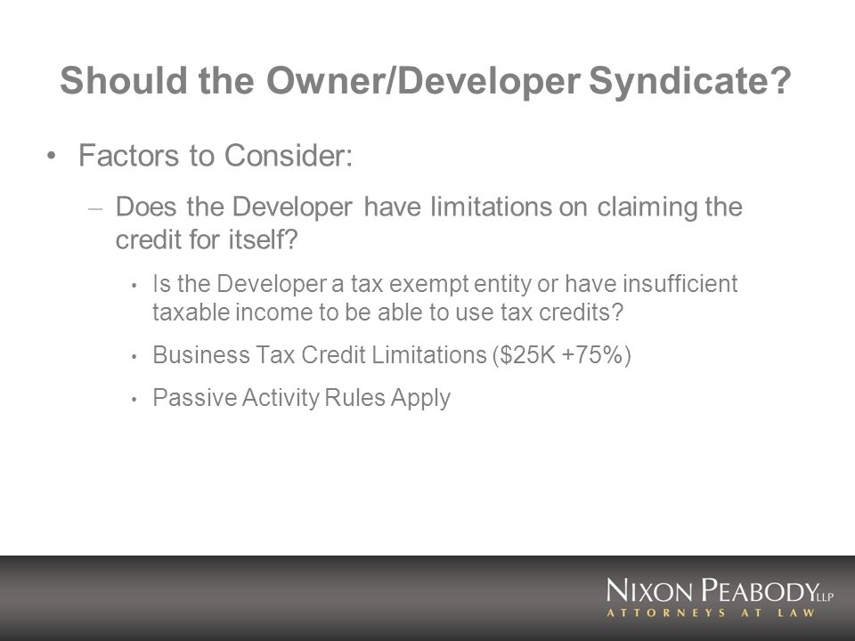 Should the Owner/Developer Syndicate.