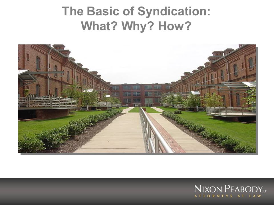 The Basic of Syndication: What? Why? How?