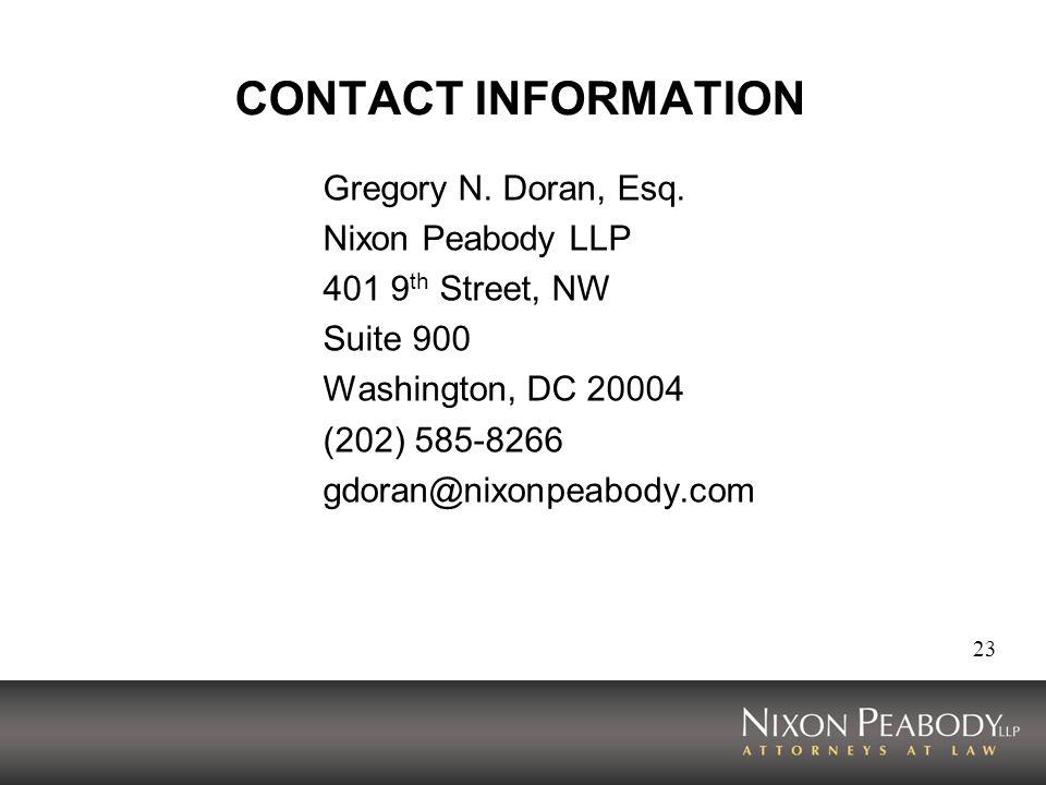23 CONTACT INFORMATION Gregory N. Doran, Esq.
