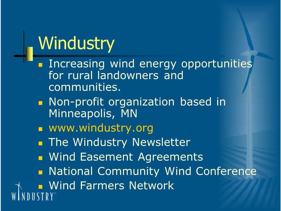 Windustry Increasing wind energy opportunities for rural landowners and communities.