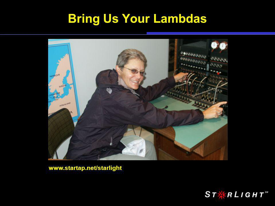 Bring Us Your Lambdas www.startap.net/starlight