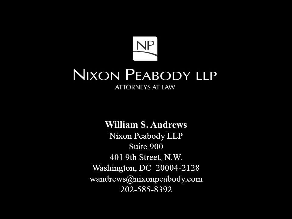 William S. Andrews Nixon Peabody LLP Suite 900 401 9th Street, N.W.
