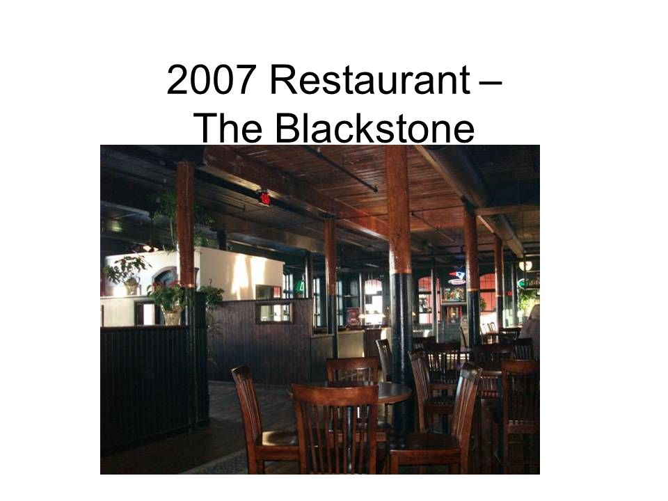 2007 Restaurant – The Blackstone