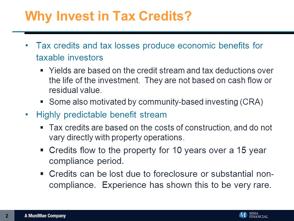 2 Why Invest in Tax Credits.
