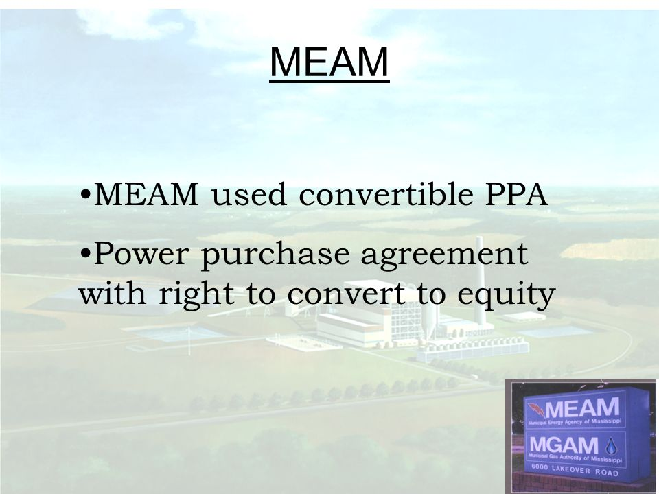 MEAM MEAM used convertible PPA Power purchase agreement with right to convert to equity