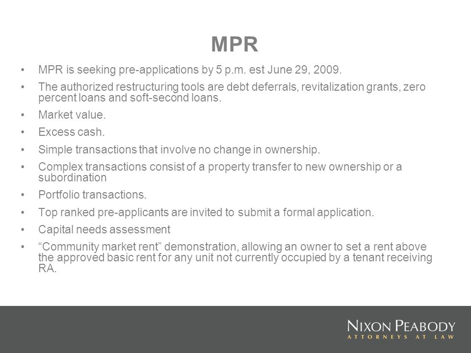 MPR MPR is seeking pre-applications by 5 p.m. est June 29,