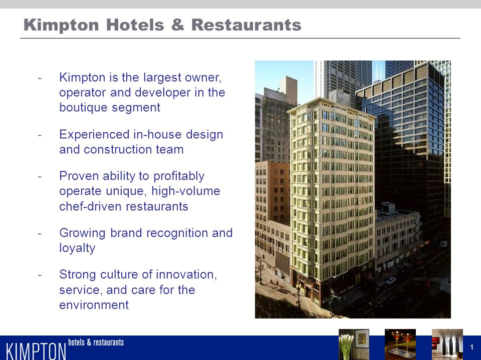 Kimpton Hotels & Restaurants Hotel Development & Historic Tax Credits