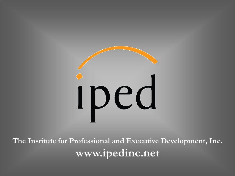 The Institute for Professional and Executive Development, Inc.