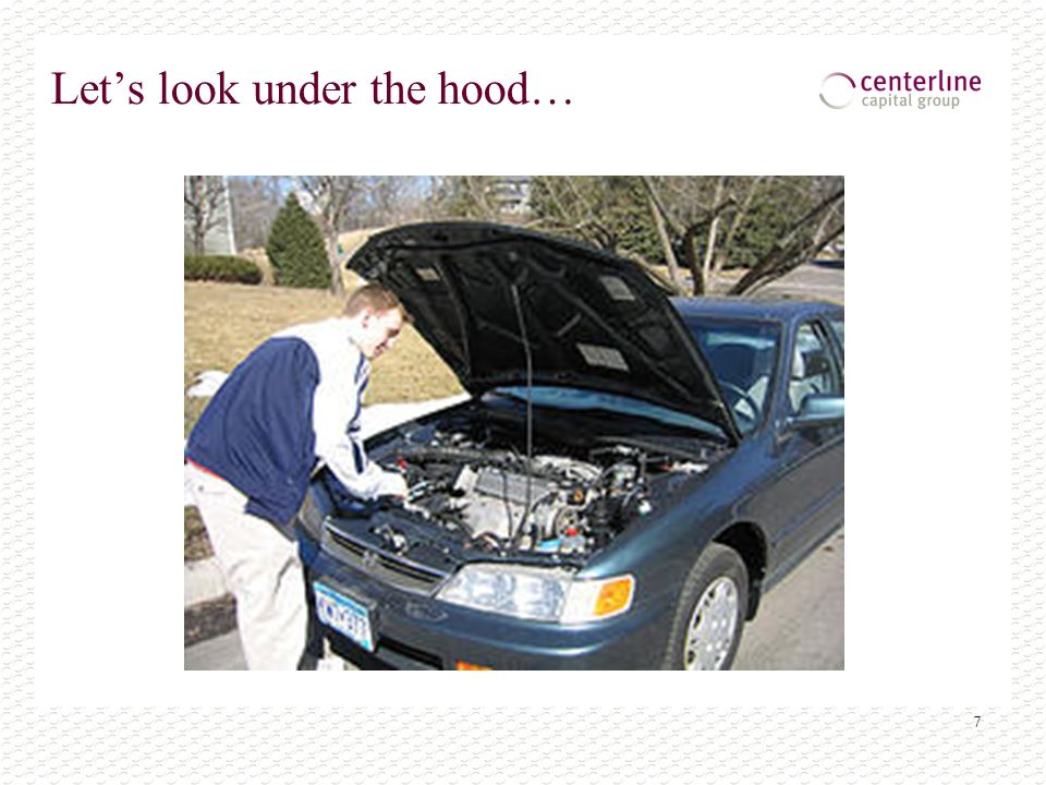 7 Lets look under the hood…