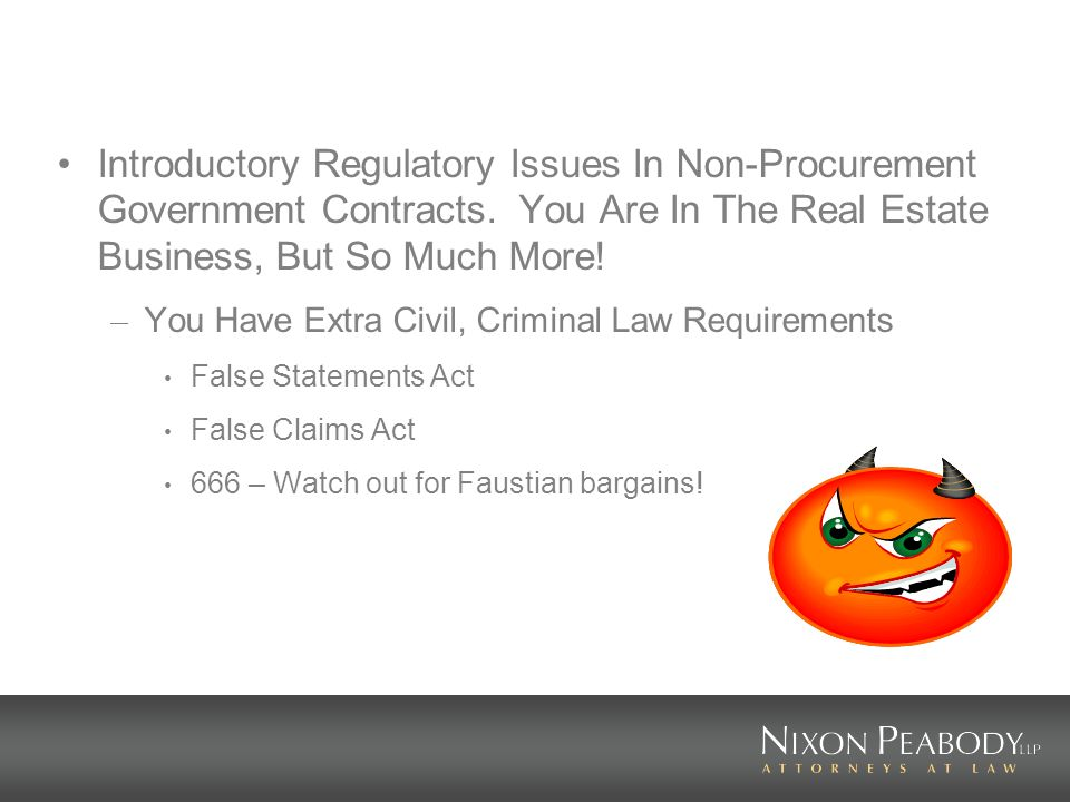 Introductory Regulatory Issues In Non-Procurement Government Contracts.