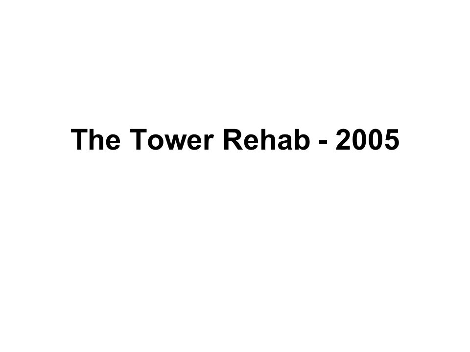 A Terminal Transaction – Exterior Renovation The Tower Rehab - 2005