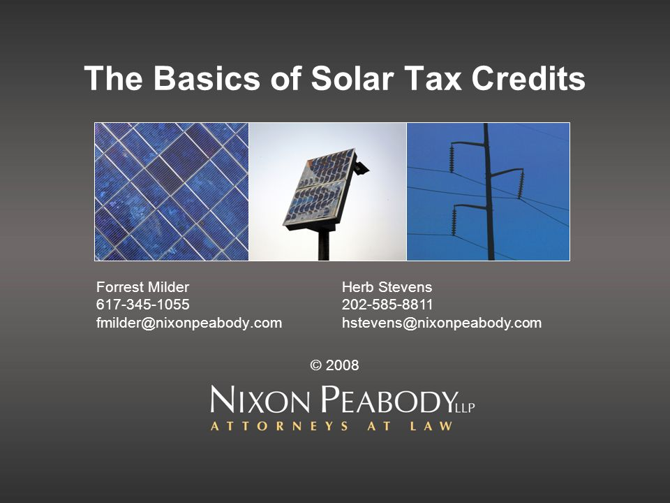 1 – Solar Tax Credits Solar credit is an investment tax credit (or ITC) Based on cost of facility Usually taken all in one year Generally only available for new property (theres an 80% test) Mostly: depreciation over 5 years