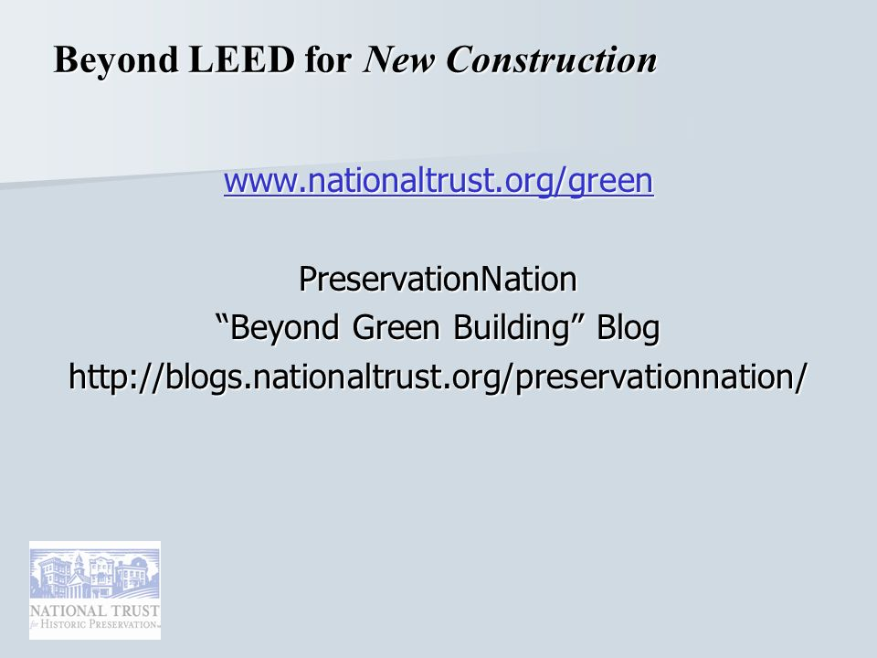 Beyond LEED for New Construction   PreservationNation Beyond Green Building Blog