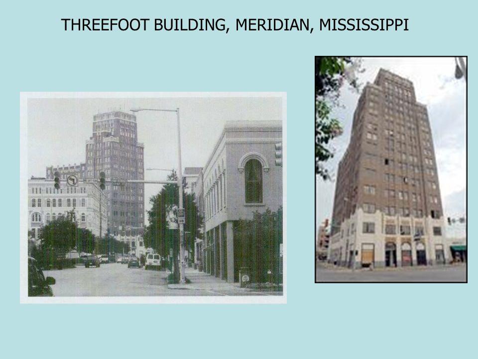 THREEFOOT BUILDING, MERIDIAN, MISSISSIPPI