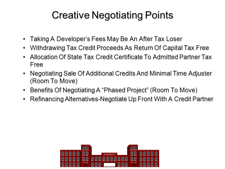 Creative Negotiating Points Taking A Developers Fees May Be An After Tax LoserTaking A Developers Fees May Be An After Tax Loser Withdrawing Tax Credi