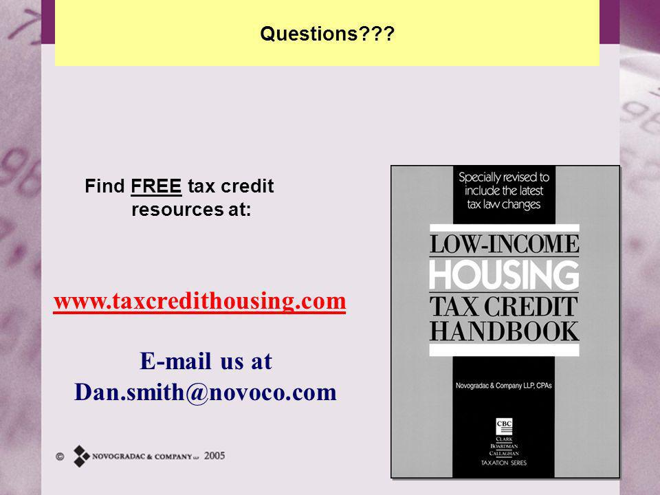 IPED 101 – TAX CREDIT BASICS Find FREE tax credit resources at: www.taxcredithousing.com E-mail us at Dan.smith@novoco.com Questions???