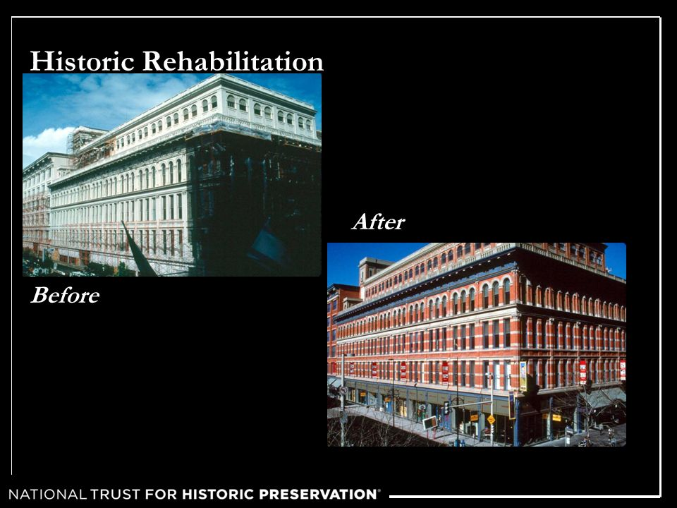 Historic Rehabilitation Before After