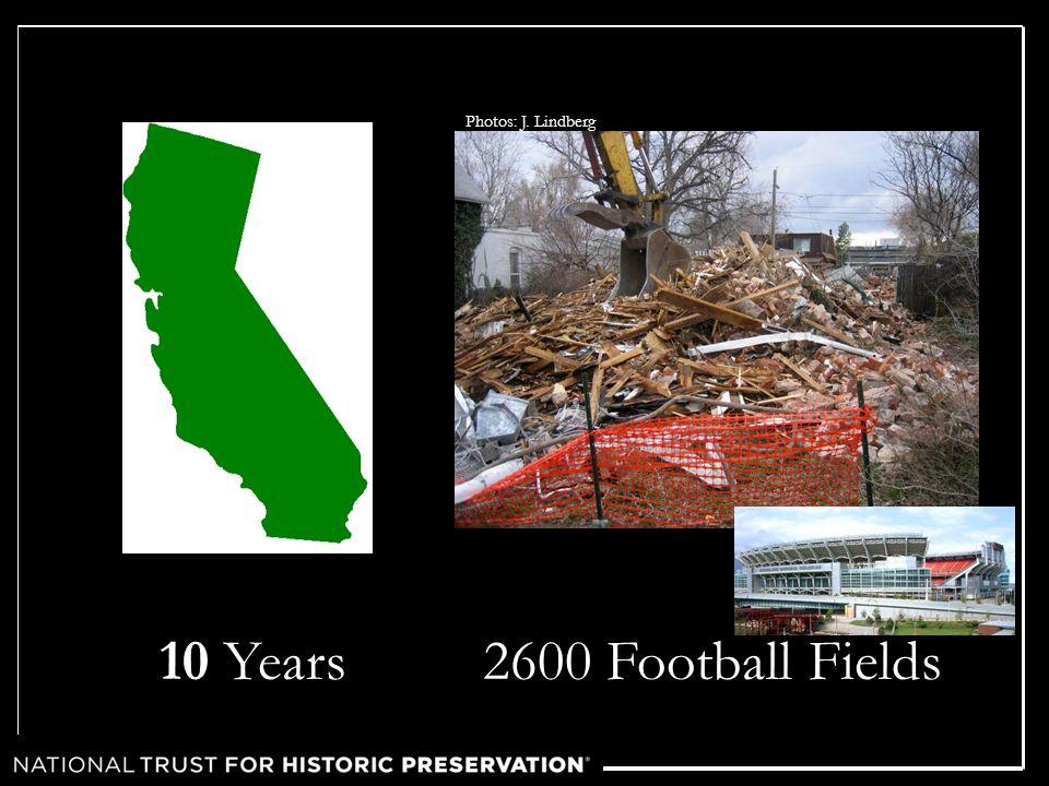 10 Years Photos: J. Lindberg 2600 Football Fields