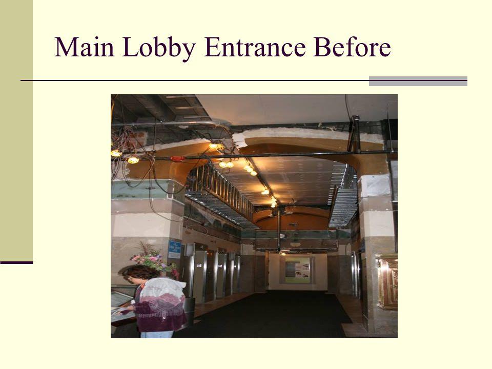 Main Lobby Entrance Before