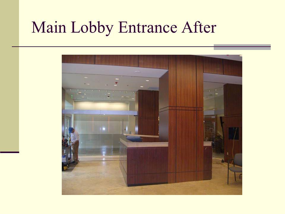 Main Lobby Entrance After