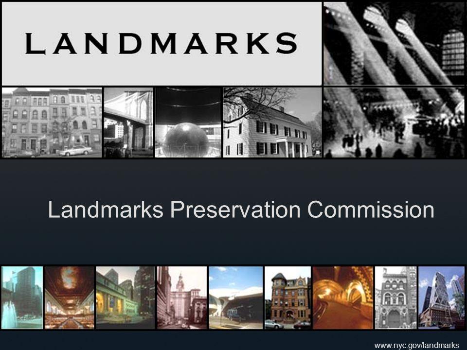 www.nyc.gov/landmarks Landmarks Preservation Commission