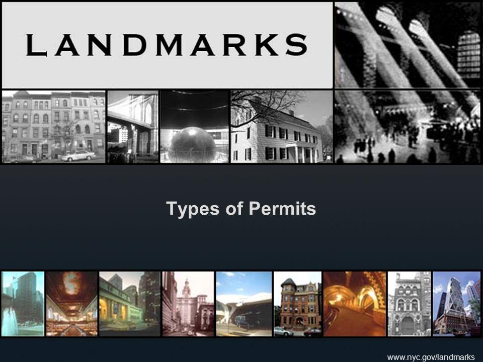 www.nyc.gov/landmarks Types of Permits