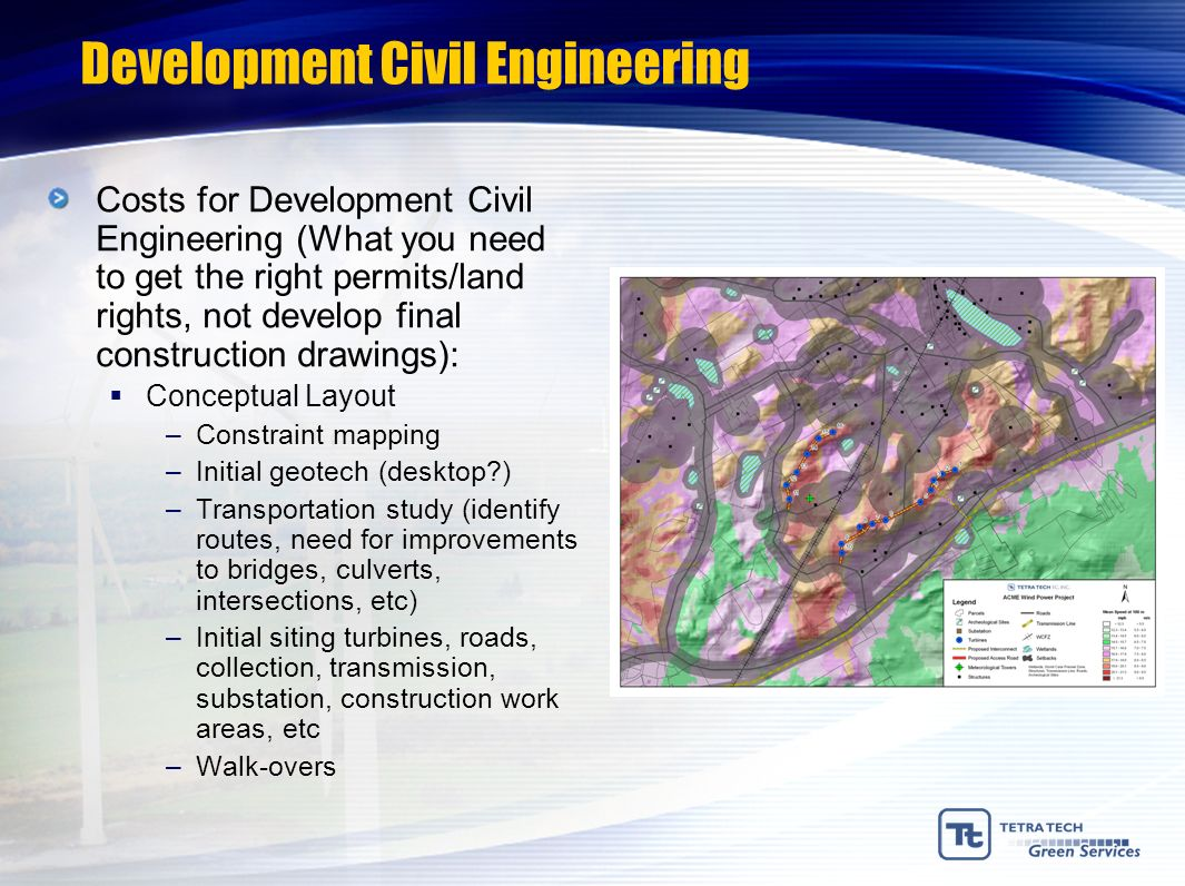 Development Civil Engineering Costs for Development Civil Engineering (What you need to get the right permits/land rights, not develop final construct