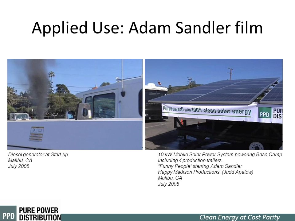 Clean Energy at Cost Parity Applied Use: Adam Sandler film 10 kW Mobile Solar Power System powering Base Camp including 4 production trailers Funny Pe