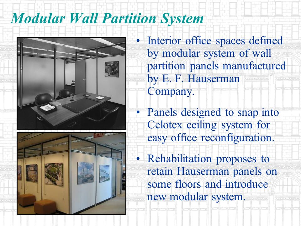 Modular Wall Partition System Interior office spaces defined by modular system of wall partition panels manufactured by E. F. Hauserman Company. Panel