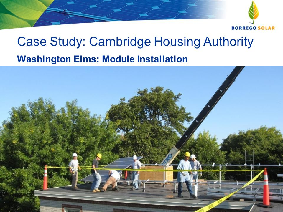 Case Study: Cambridge Housing Authority Washington Elms: Module Installation Generate Change.