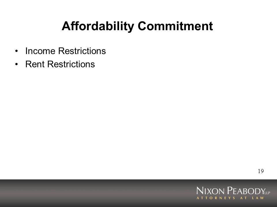 19 Affordability Commitment Income Restrictions Rent Restrictions