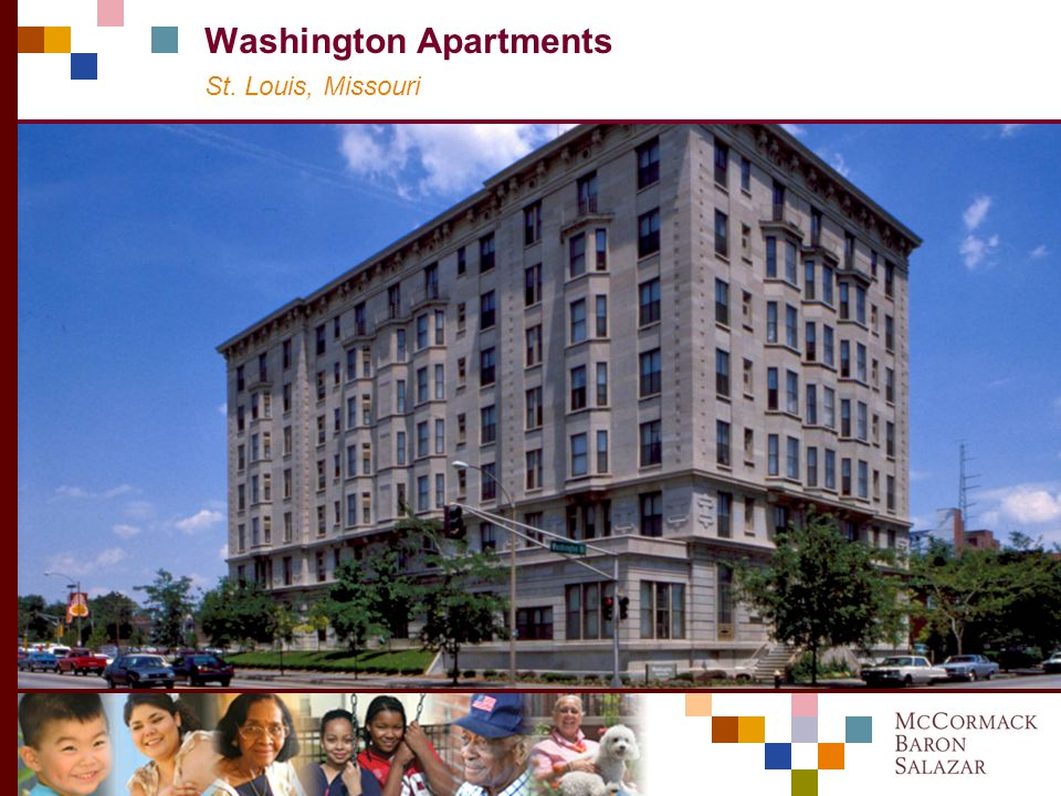 community transformation diversity vision M C C ORMACK B ARON S ALAZAR Preservation Through LIHTC and HTC: Washington Apartments in St.