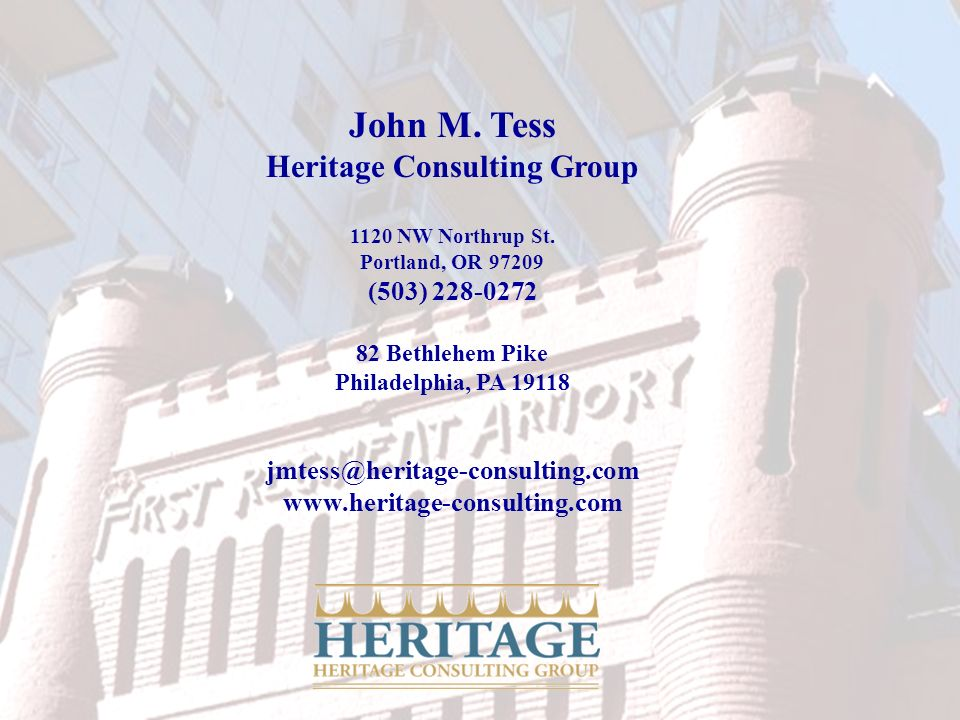 John M. Tess Heritage Consulting Group 1120 NW Northrup St.
