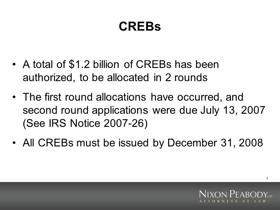 4 CREBs A total of $1.2 billion of CREBs has been authorized, to be allocated in 2 rounds The first round allocations have occurred, and second round