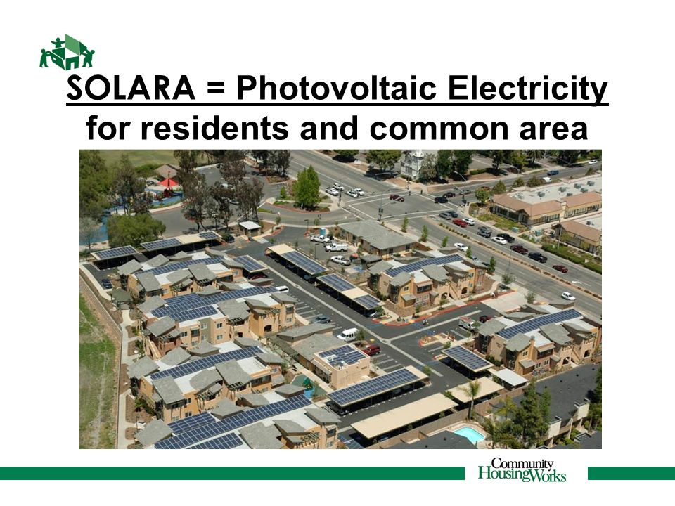 SOLARA = Photovoltaic Electricity for residents and common area