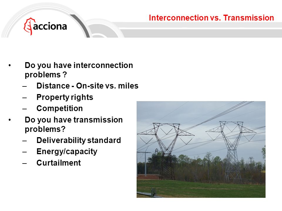 Interconnection vs. Transmission Do you have interconnection problems .