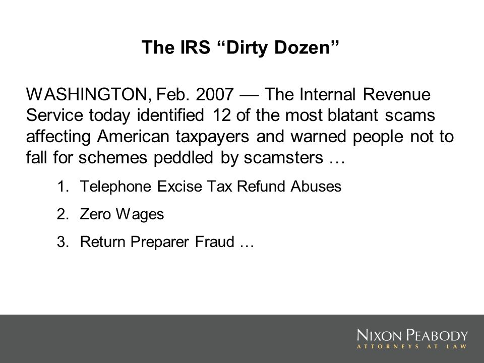 The IRS Dirty Dozen WASHINGTON, Feb.