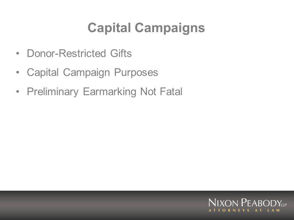 Capital Campaigns Wording of Campaign Materials Crucial Include Broad Number of Purposes Campaign for Debt Service Campaign for Operating Expenses