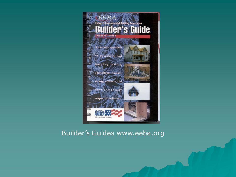 Builders Guides www.eeba.org
